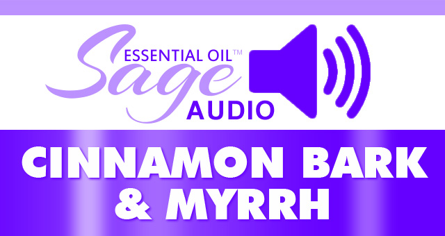 Audio: Cinnamon Bark and Myrrh