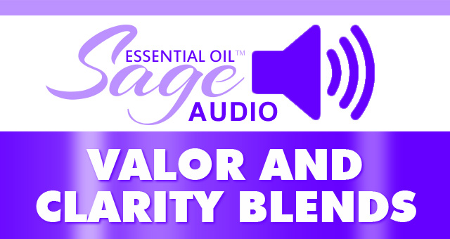 Audio: Valor & Clarity Oils