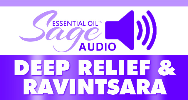 Audio: Ravintsara & Deep Relief Benefits