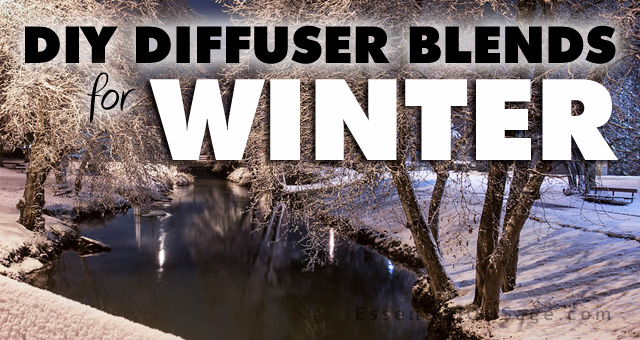 DIY Diffuser Blends for Winter