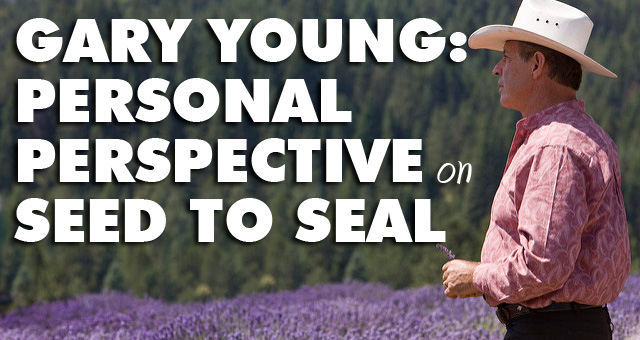 Gary Young: Seed to Seal