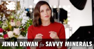 Jenna Dewan for Savvy Minerals Makeup