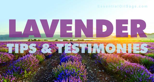 Lavender Testimonies & Tips
