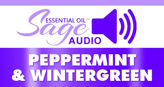 Peppermint & Wintergreen Audio:
