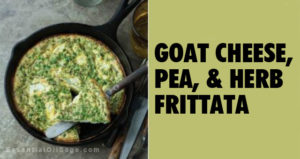 Recipe: Goat Cheese, Pea, and Herb Frittata